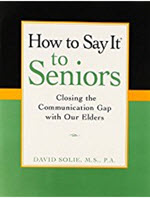 Cover of the book How to Say it to Senios